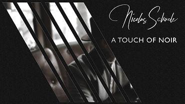 01 A Touch of Noir.jpg