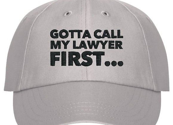 Gotta Talk to My Lawyer Hat