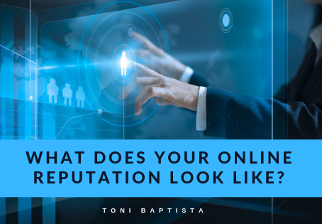What Does Your Online Reputation Look Like?