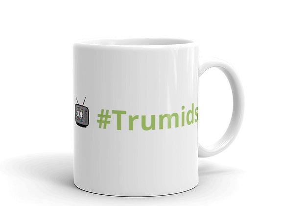 #Trumids Mug