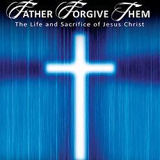 Fathe Forgive Them Poster.jpg