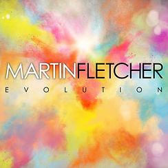 Martin Fletcher - Evolution Artwork.jpg