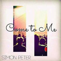 Simon Peter - Come To Me