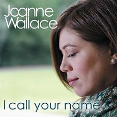 Joanne Wallace - I Call Your Name Artwor