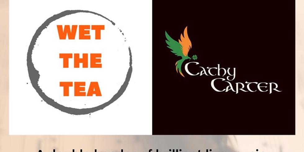 WetTheTea and Cathy Carter