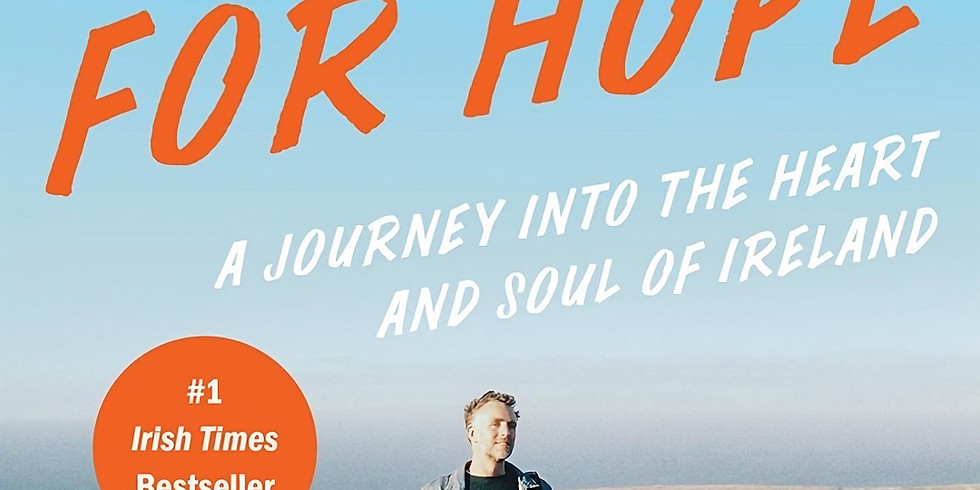 Hitching For Hope - A Journey Into The Heart And Soul Of Ireland