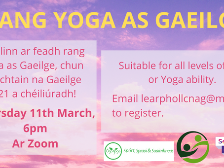 Conradh na Gaeilge - Information, Irish Yoga and Some More Phrases