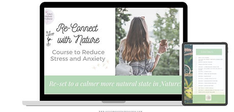 Re-connect with Nature Course to reduce stress