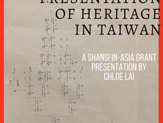 """In-Asia Grant Presentation: """"Construction and Presentation of Heritage in Taiwan"""""""