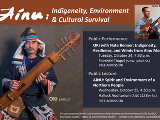 """""""Ainu: Indigeneity, Environment, & Cultural Survival"""" Lecture and Performance after Fa"""