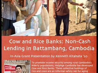 Cow and Rice Banks: Non-Cash Lending in Battambang, Cambodia