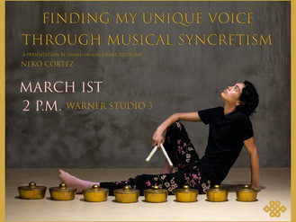 """""""Finding My Unique Voice Through Musical Syncretism"""""""