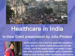 Healthcare in India: In-Asia Grant presentation by Julia Pindaro '20