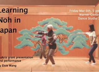 "In-Asia Grant Presentation: ""Learning Noh In Japan"""