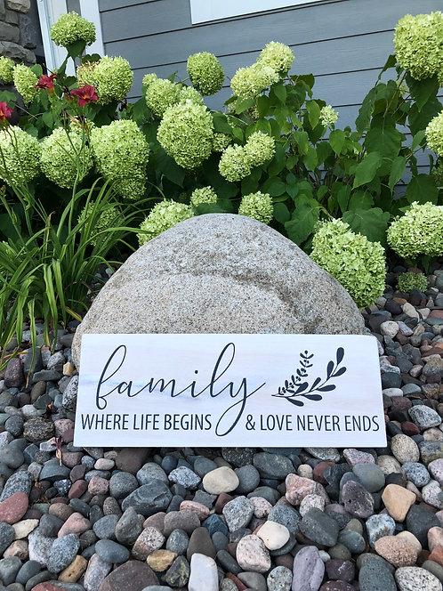 Family, where life begins