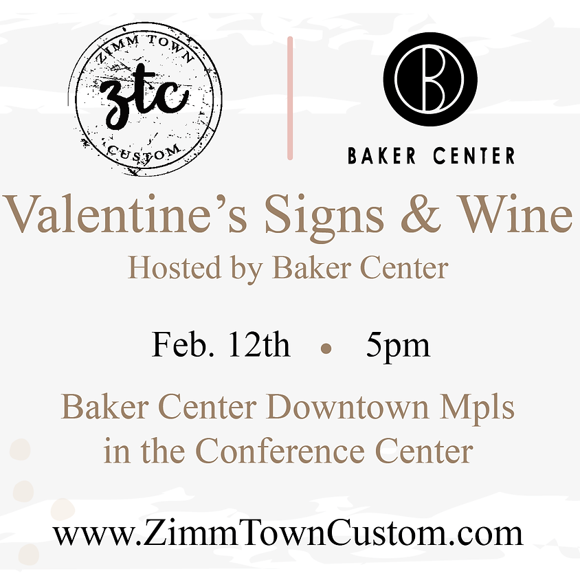 Valentine's Signs & Wine - Baker Center Private Party