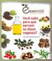 Óleos vegetais, propriedades e usos
