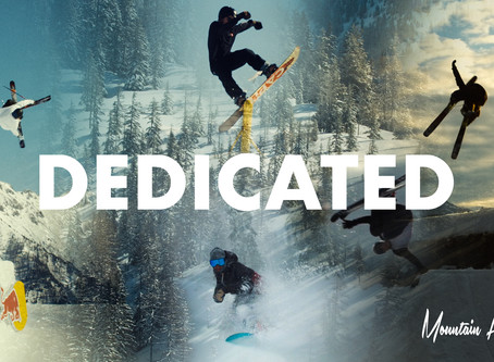 """DEDICATED"" a movie by Mountain High Films"