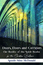 Doors, Doors and Corridors - The Reality of the Spirit Realm