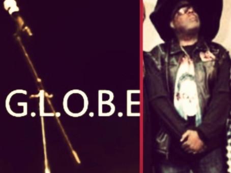 New Record Pool Add! - FEATURED ARTIST: MC G•L•O•B•E•