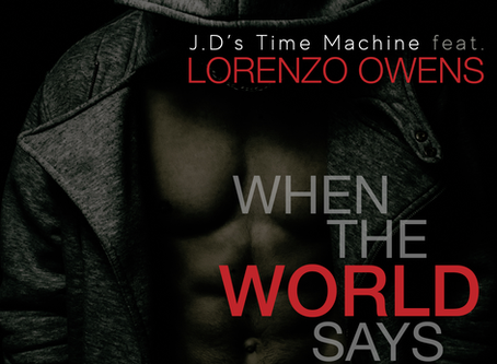 New Record Pool Add! - FEATURED SPOTLIGHT ARTIST: JD'S TIME MACHINE FEATURING LORENZO OWENS