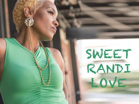New Record Pool Add! - FEATURED ARTIST: SWEET RANDI LOVE