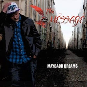 Tha Message Maybach Dreasm Ft. Jc