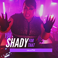You Shady for That by Dean FM (Single Co