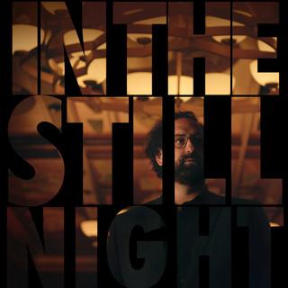 IN THE STILL NIGHT