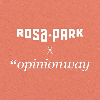 Rosapark x Opinionway