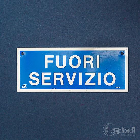 小さなイタリア語の看板 FUORI SERVIZIO
