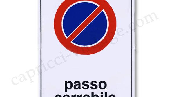 イタリア語看板「自動車出入り口につき駐車禁止」/PASSO CARRABILE 黒black