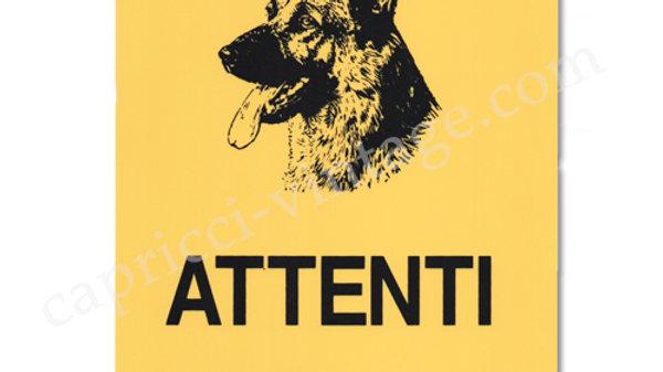 イタリア語看板 ATTENTI AL CANE 犬に注意