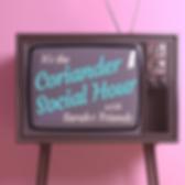 Coriander Social Hour  - Friends.png
