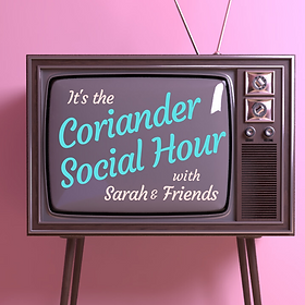 Coriander Social Hour  - Friends.png