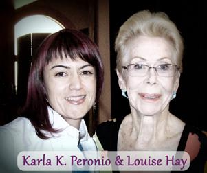 Karla & Louise Hay