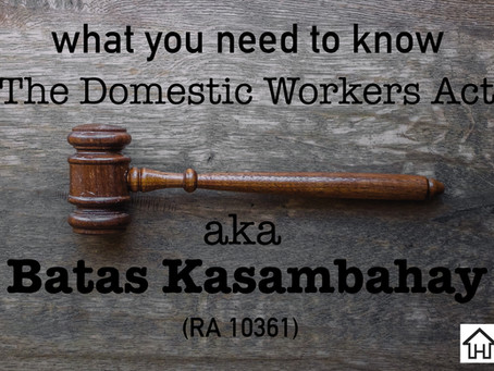 What you need to know about The Domestic Workers Act aka Batas Kasambahay (Republic Act No. 10361)