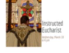 Instructed Eucharist Saint Marks Episcop