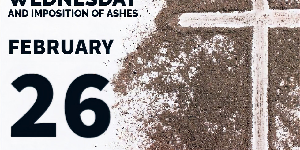 Ash Wednesday & Imposition of Ashes