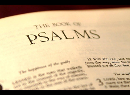 Psalms - Learn the History and Read One of Our Favorites.