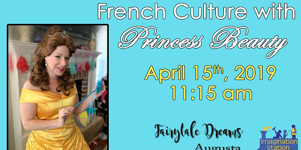 French Culture with Princess Beauty