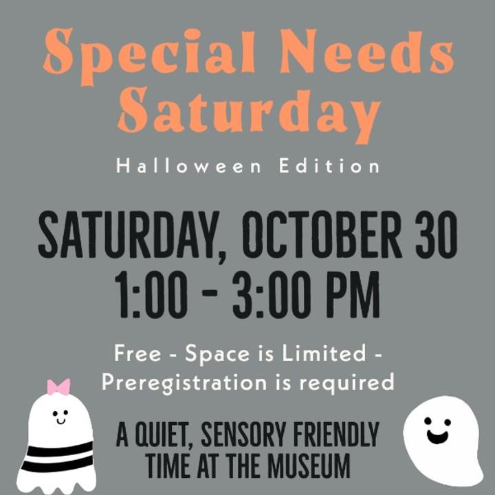 Special Needs Saturday  - October 30, 2021