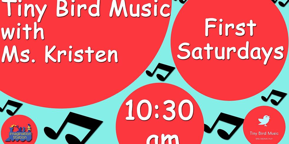 Tiny Bird Music with Ms. Kristen