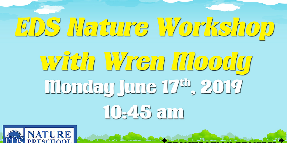 EDS Nature Workshop w/ Wren Moody