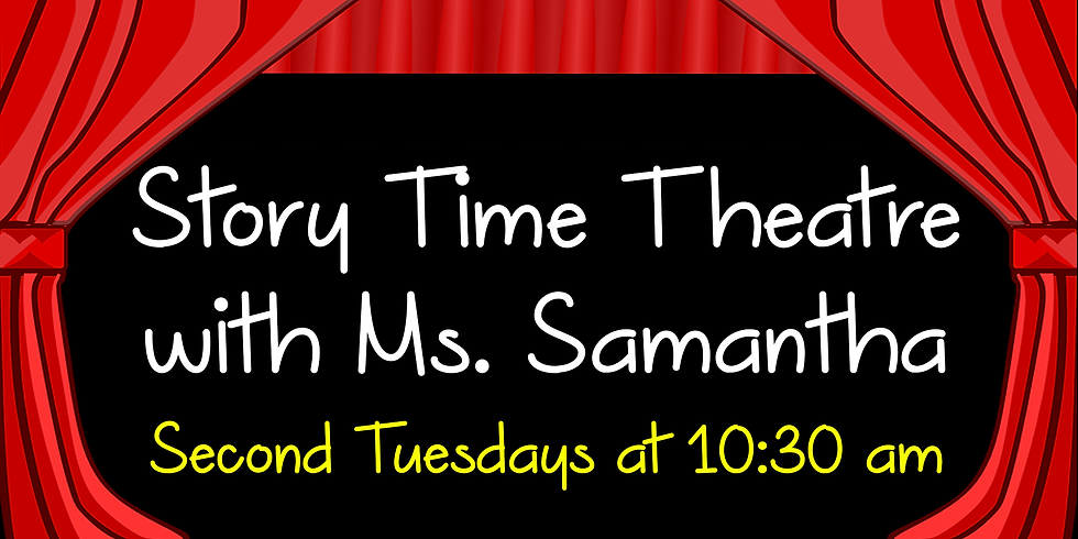 Story Time Theatre with Ms. Samantha