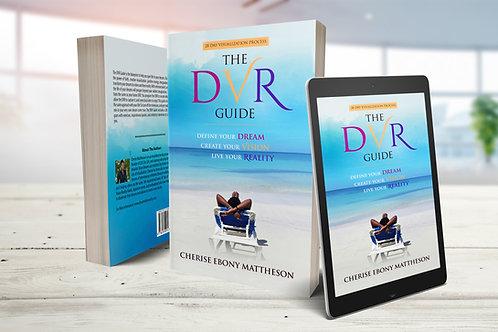 The Dream Vision Reality Guide E-Book