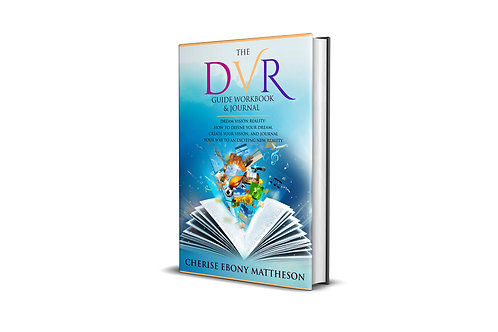 The Dream Vision Reality Workbook & Journal