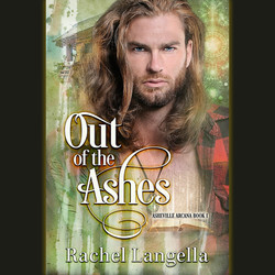 Out of the Ashes by Rachel Langella