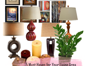5 Must Haves for your Living Area