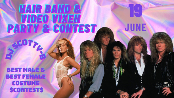 Hair Band & Video Vixen party & contest.